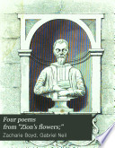 Four Poems from 'Zion's Flowers;'