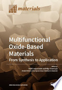 Multifunctional Oxide Based Materials  From Synthesis to Application