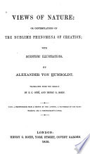 Views of Nature, Or, Contemplations on the Sublime Phenomena of Creation