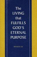 The Living That Fulfills God's Eternal Purpose