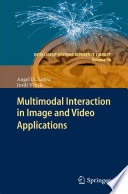 Multimodal Interaction in Image and Video Applications Book
