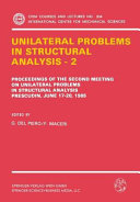 Unilateral Problems in Structural Analysis     2 Book