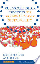 Multi stakeholder Processes for Governance and Sustainability