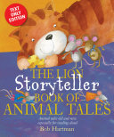 The Lion Storyteller Book of Animal Tales