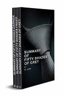 Summary of Fifty Shades of Grey and Fifty Shades Freed and Fifty Shades Darker Boxset Book PDF