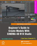 Beginner   s Guide to Create Models With CINEMA 4D R18 Studio