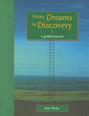From Dreams to Discovery