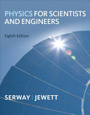 Physics for Scientists and Engineers  Chapters 1 39