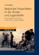 Regionale Disparitäten in der Kinder und Jugendhilfe