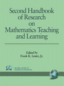 Second Handbook Of Research On Mathematics Teaching And Learning Book PDF