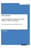 Racial and gender oppression in Alice Walker s  The Color Purple