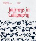 Journeys in Calligraphy
