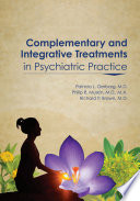 Complementary and Integrative Treatments in Psychiatric Practice Book