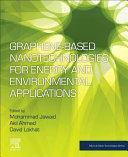 Graphene Based Nanotechnologies for Energy and Environment