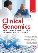 Clinical Genomics Practical Applications For Adult Patient Care Book PDF