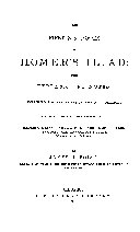 The First Six Books of Homer s Illiad  with Explanatory Notes  Intended for Beginners in the Epic Dialect