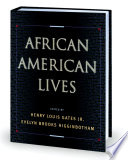 """African American Lives"" by Henry Louis Gates Jr., Evelyn Brooks Higginbotham"