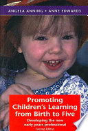 Promoting Children S Learning From Birth To Five