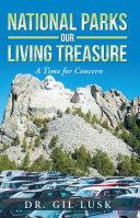 National Parks Our Living National Treasures [Pdf/ePub] eBook