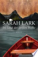 Im Land der weißen Wolke  : Roman