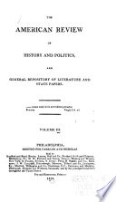 The American Review of History and Politics, and General Repository of Literature and State Papers