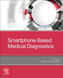 Smartphone Based Medical Diagnostics