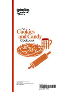 The Cookies and Candy Cookbook