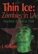 Thin Ice: Zombies in La Pdf/ePub eBook