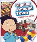Signing Around Town