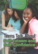 Teens Talk About Self Esteem and Self Confidence