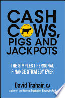 Cash Cows  Pigs and Jackpots