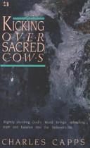 Kicking Over Sacred Cows Book PDF