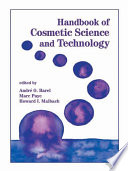Handbook of Cosmetic Science and Technology Book