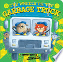 The Wheels on the Garbage Truck