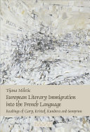 Pdf European Literary Immigration Into the French Language Telecharger