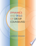 Dynamics and Skills of Group Counseling Book