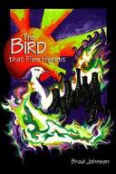 The Bird that Flies Highest