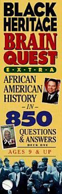 Black Heritage Brain Quest Extra Book PDF