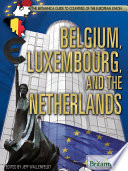 Belgium  Luxembourg  and the Netherlands