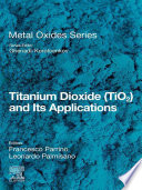 Titanium Dioxide Tio2 And Its Applications Book PDF