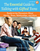 The Essential Guide to Talking with Gifted Teens Book
