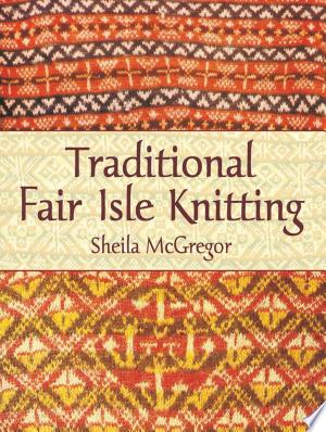 Free Download Traditional Fair Isle Knitting PDF - Writers Club