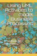 Using UML Activities to Model Business Processes