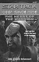The Star Trek Deep Space Nine The Heart Of The Warrior