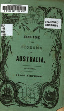 Hand Book to the Diorama of Australia  Illustrative of Convict and Emigrant Life