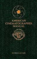 American Cinematographer Manual