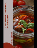 The Amish Canning Cookbook Book