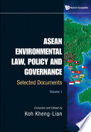 Asean Environmental Law  Policy And Governance  Selected Documents