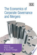 The Economics of Corporate Governance and Mergers Book