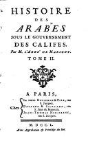 Histoire Des Arabes Sous Le Gouvernement Des Califes